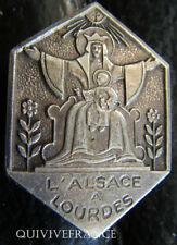 RG553 - INSIGNE L'ALSACE A LOURDES