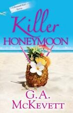 G.A.McKevett: KILLER HONEYMOON, A Savannah Reid Mystery.  2013  1st edition
