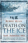 Death on the Ice by Robert Ryan (Paperback) New Book