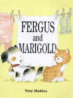 Fergus and Marigold (Fergus), Maddox, Tony , Acceptable | Fast Delivery