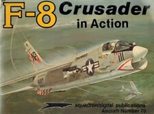 F-8 Crusader in Action: Aircraft Number 70 SC BOOK