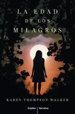 La edad de los milagros / The Age of Miracles (Spanish Edition)