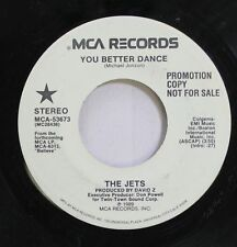 Soul Promo 45 The Jets - You Better Dance / You Better Dance On Mca Records