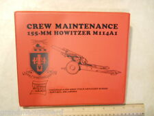 155-MM Howitzer M114A1 Crew Maintenance US Army Field Artillery School Used 02