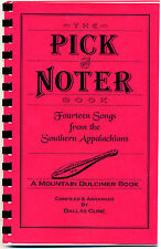 Pick and Noter Book (Mountain Dulcimer) by Dallas Cline