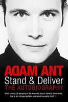 Stand and Deliver: The Autobiography by Ant, Adam Paperback Book The Fast Free