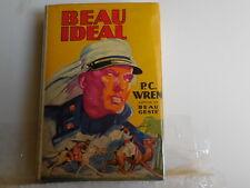 Wren, P. C. - Beau Ideal - with Dust Jacket - 1927 - fine condition - percival