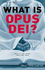 What is Opus Dei?: Tales of God, Blood, Money, and Faith (Conspiracy Books),Noa