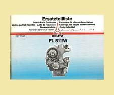 DEUTZ FL 511/W Dieselmotor Ersatzteillliste Original 12.81