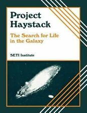 Project Haystack : The Search for Life in the Galaxy by SETI Institute Staff...
