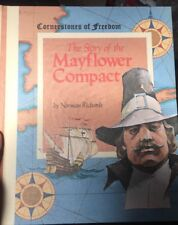 Cornerstones Of Freedom, The Story Of The Mayflower Compact