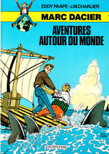 PAAPE. Marc Dacier 1. aventures autour du monde. 1984