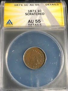 1871 Indian Head Cent ANACS AU-55 Details Key Date