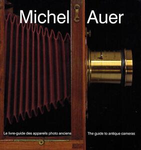 Michel Auer Le livre-guide des appareils photo anciens