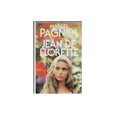 Jean de FLORETTE suivi de MANON des SOURCES de L'EAU des COLLINES Marcel PAGNOL