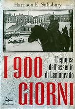 HARRISON SALISBURY I 900 GIORNI L'EPOPEA DELL'ASSEDIO LENINGRADO IL SAGGIATORE