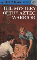 The Mystery of the Aztec Warrior (Hardy Boys, Book 43) by Franklin W. Dixon