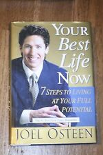 Your Best Life Now: 7 Steps to Living at Your Full Potential 2004 by  0446532754