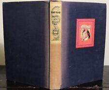 VERY SCARCE - TATTOO: SECRETS OF A STRANGE ART by ALBERT PARRY, 1st/1st 1933