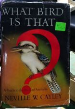 What Bird Is That, By Neville W. Cayley, H/C D/J 1971