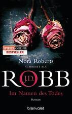 Im Namen des Todes  J.D.Robb (Nora Roberts) Thriller Taschenbuch ++Ungelesen++