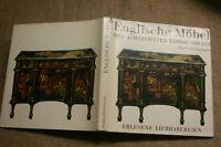 Sammlerbuch alte Englische Möbel ,18.Jh., Chippendale, Möbelbau, Design, 1963
