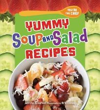You're the Chef YUMMY SOUP AND SALAD RECIPES by Jennifer S. Larson NEW HARDCOVER