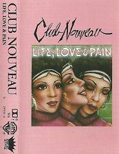 CLUB NOUVEAU LIFE LOVE & PAIN CASSETTE ALBUM Electronic RnB/Swing Funk / Soul