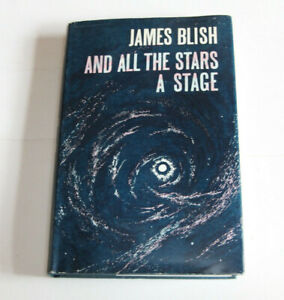 James Blish AND ALL THE STARS A STAGE - Faber HB/DJ 1972 First edition ex. cond