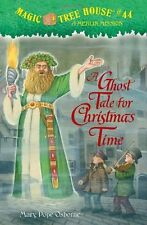 A Ghost Tale for Christmas Time (Magic Tree House (R) Merlin Mission) by Mary Po