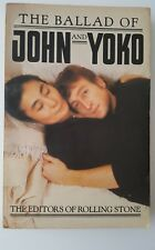 The Ballad of John and Yoko by the editors of the Rolling Stone - 1982 Softcover