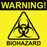 "Warning Biohazard Sign 8"" x  8"""