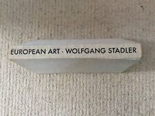 EUROPEAN ART - A Travellers Guide by Wolfgang Stadler1960 first English Edition