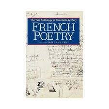 The Yale Anthology of Twentieth-Century French Poetry by Mary Ann Caws