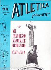 ATLETICA PESANTE -XII CONGRESSO NAZIONALE ORDINARIO CATANIA ANNO 1961