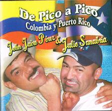 John jairo Perez Julio Sanabria De Pico A Pico Colombia Y Puerto Rico CD 2005