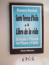 Graziani SANTA TERESA D'AVILA E IL LIBRO DE LA VIDA (67 C 1)