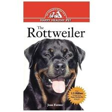 Rottweiler : An Owner's Guide to a Happy Healthy Pet by Jean Forster (1995,...