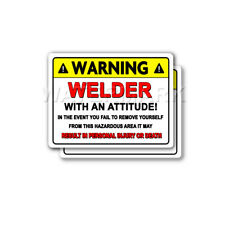 Welder with a Warning Attitude MIG ARC TIG Welding Helmet 2 pack Stickers mka