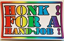 HONK FOR A HAND JOB                 GAY PRANK  BUMPER STICKER 3x5 Inches Rainbow
