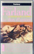 DAVID FARLAND - la douleur de la terre T 1 - le don d'amour - pocket