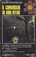 IL CONVOGLIO DI VON RYAN di David Westheimer 1973 Longanesi romanzo d guerra