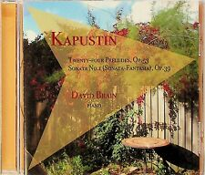 Kapustin Twenty-Four Preludes Op. 53 CD -David Brain, Piano (Ringwood)