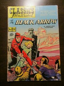 CLASSICS ILLUSTRATED #31 THE BLACK ARROW ROBERT LOUIS STEVENSON HRN 125 FINE-