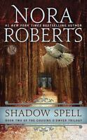 Shadow Spell (The Cousins O'Dwyer Trilogy) by Roberts, Nora