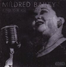 MILDRED BAILEY It Had To Be You CD - New
