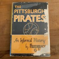 1948 The Pittsburgh Pirates Book Federick G Lien HC/DJ 1st Baseball