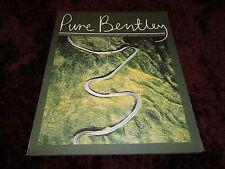 Bentley Magazine - Edition 1 Sep 2009 - Pure Bentley