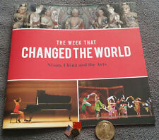 The Week That Changed the World Nixon China and the Arts Mao, Henry Segerstrom