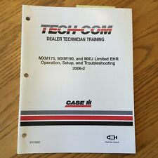 Case International IH TECH-COM MXM175 MXM190 MXU EHR OPERATION T/S GUIDE MANUAL